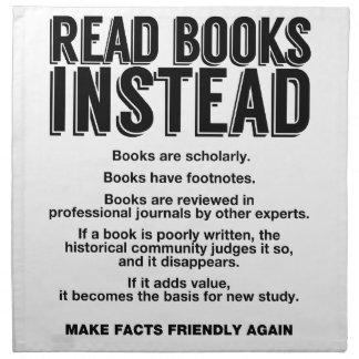 Read Books Instead, Make Facts Friendly Again Napkin