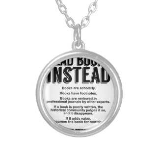 Read Books Instead, Make Facts Friendly Again Silver Plated Necklace