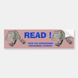 READ ! ! BUMPER STICKER