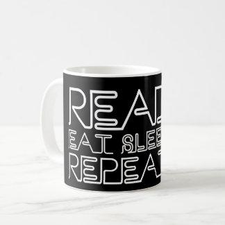 Read, Eat, Sleep, Repeat Black Coffee Mug