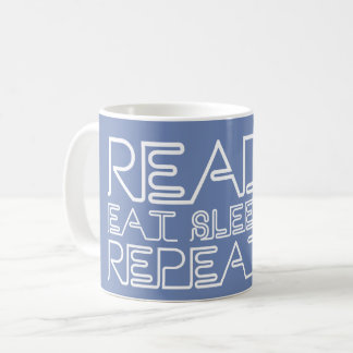 Read, Eat, Sleep, Repeat Blue-Grey Coffee Mug