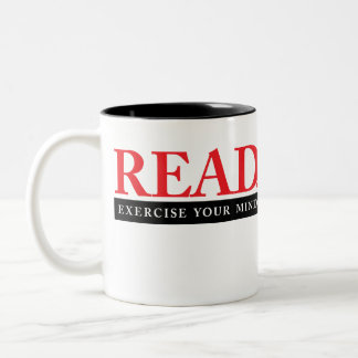 READ: Exercise Your Mind. Two-Tone Coffee Mug