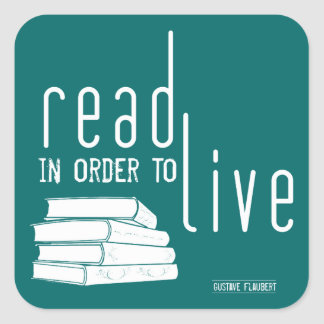 Read In Order To Live Square Sticker