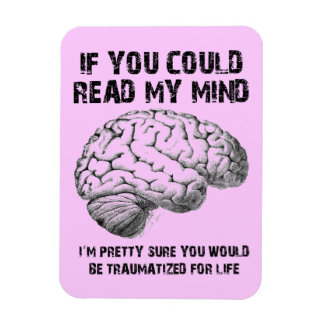 Read My Mind Funny Premium Fridge Magnet