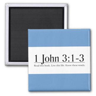 Read the Bible 1 John 3 1-3 Fridge Magnet