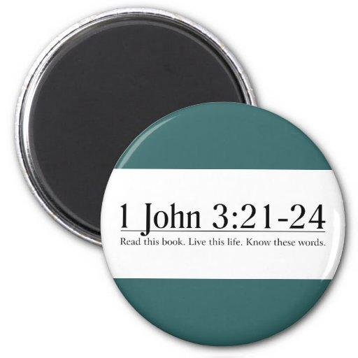 Read the Bible 1 John 3:21-24 Fridge Magnet