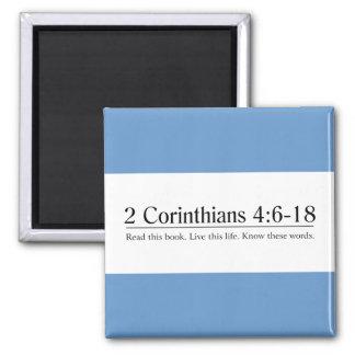 Read the Bible 2 Corinthians 4 6-18 Fridge Magnet