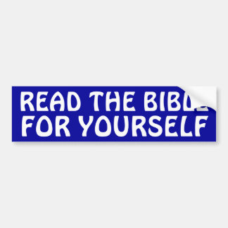 Read The Bible Car Bumper Sticker