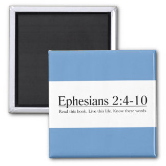 Read the Bible Ephesians 2:4-10 Refrigerator Magnets