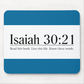 Read the Bible Isaiah 30:21 Mouse Pad