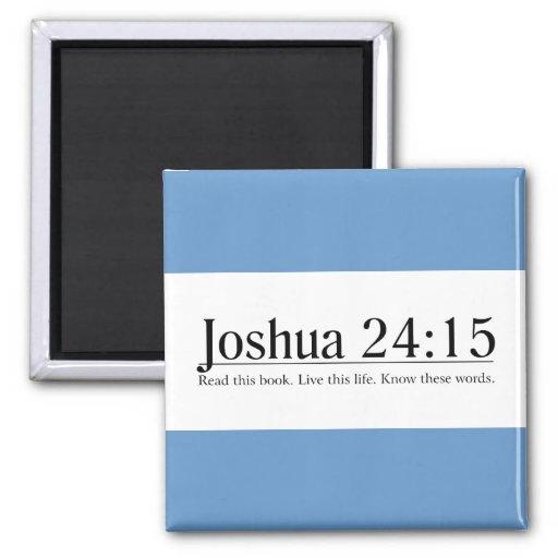Read the Bible Joshua 24:15 Refrigerator Magnets