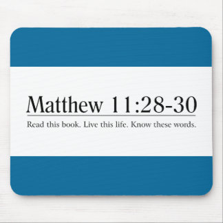 Read the Bible Matthew 11:28-30 Mouse Pad