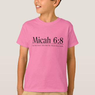 Read the Bible Micah 6:8 T-Shirt