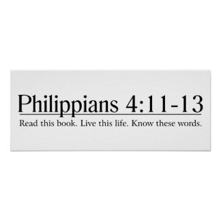Read the Bible Philippians 4:11-13 Poster