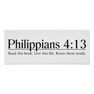 Read the Bible Philippians 4:13 Poster