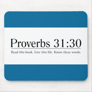 Read the Bible Proverbs 31:30 Mouse Pad