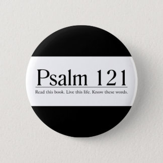Read the Bible Psalm 121 6 Cm Round Badge
