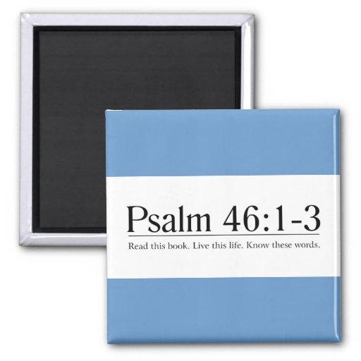 Read the Bible Psalm 46:1-3 Fridge Magnet