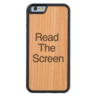 Read The Screen Carved® Cherry iPhone 6 Bumper Case