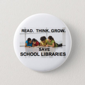 Read Think Grow - Fund School Libraries (reading) 6 Cm Round Badge