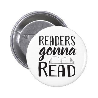 Readers Gonna Read 6 Cm Round Badge