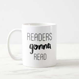 Readers Gonna Read Coffee Mug