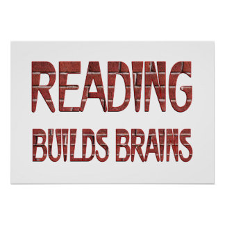 Reading Builds Brains Poster