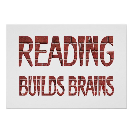 Reading Builds Brains Posters