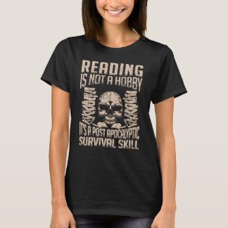 Reading is a survival skills T-shirt