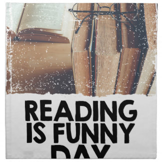 Reading Is Funny Day Cloth Napkin