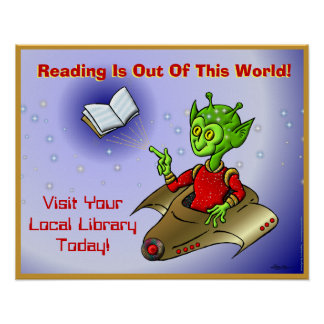 Reading Is Out Of This World Posters