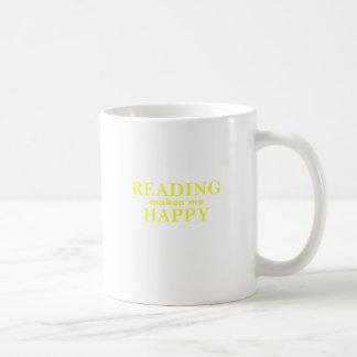Reading Makes Me Happy Coffee Mug