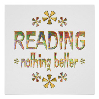 READING Nothing Better Poster