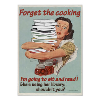 Reading or Cooking Poster