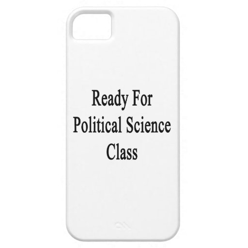 Ready For Political Science Class Apple Iphone5 Case