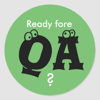 Ready fore QA? Sticker
