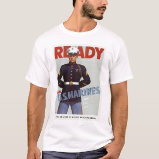 Ready ~ Join US Marines T-Shirt