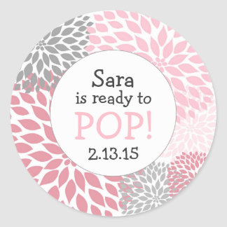 Ready to Pop Baby Shower Favor / pink dahlia mum Classic Round Sticker