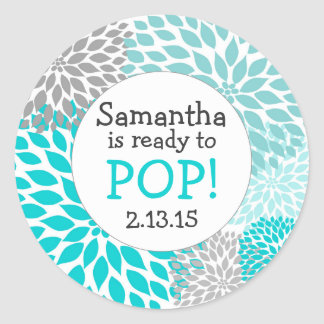 Ready to Pop Baby Shower Favor / turquoise mums Round Sticker