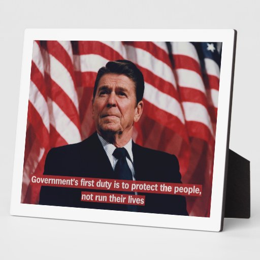 Reagan First Duty Quote Photo Plaque