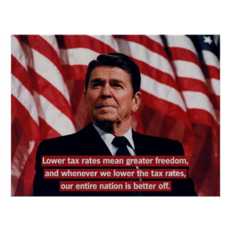 Reagan Lower Taxes Poster