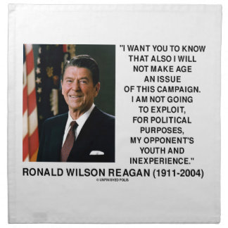 Reagan Not Make Age An Issue Campaign Youth Quote Cloth Napkin