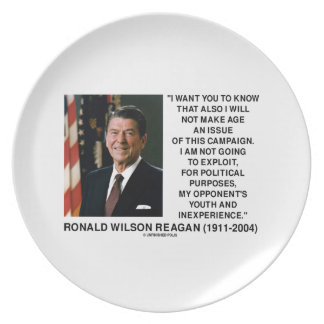 Reagan Not Make Age An Issue Campaign Youth Quote Plate
