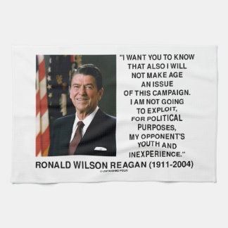 Reagan Not Make Age An Issue Campaign Youth Quote Tea Towel