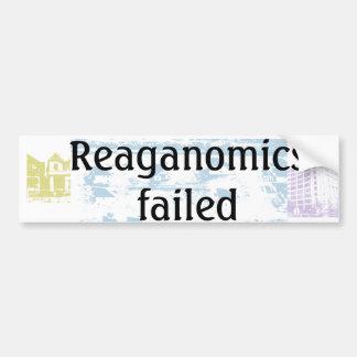 Reaganomics failed bumper sticker
