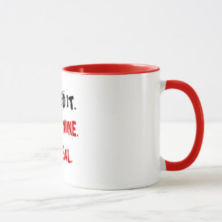 REAL and MINE Mug
