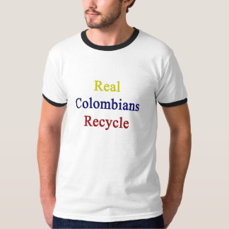 Real Colombians Recycle T-Shirt