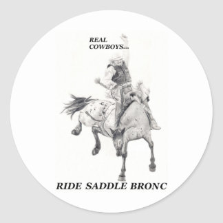 Real Cowboys Ride Saddle Bronc Classic Round Sticker