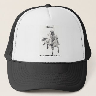 Real Cowboys Ride Saddle Bronc Trucker Hat