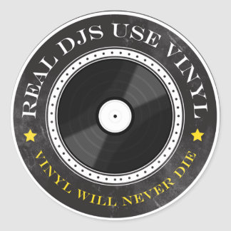 Real DJs Use Vinyl Round Sticker